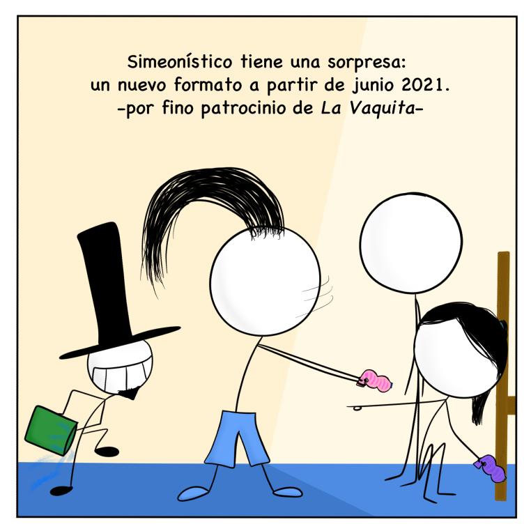 Simeonístico tiene una sorpesa: un nuevo formato a partir de junio 2021. Por fino patrocinio de La Vaquita